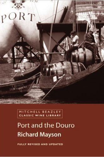 Port and the Douro by Richard Mayson (New Edition)