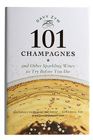 101 Champagnes & Sparkling Wines To Try Before You Die, Davy Zyw